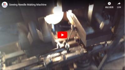 Sewing Needle Making Process